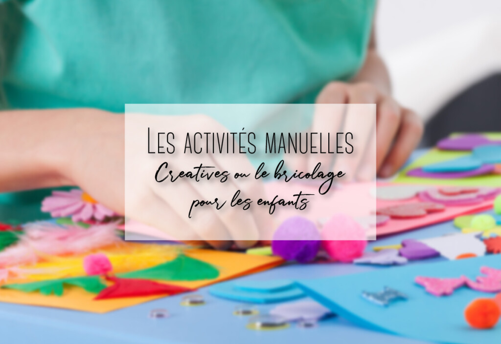 activités manuelles créatives