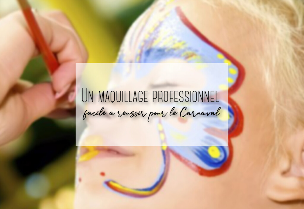 maquillage pour carnaval