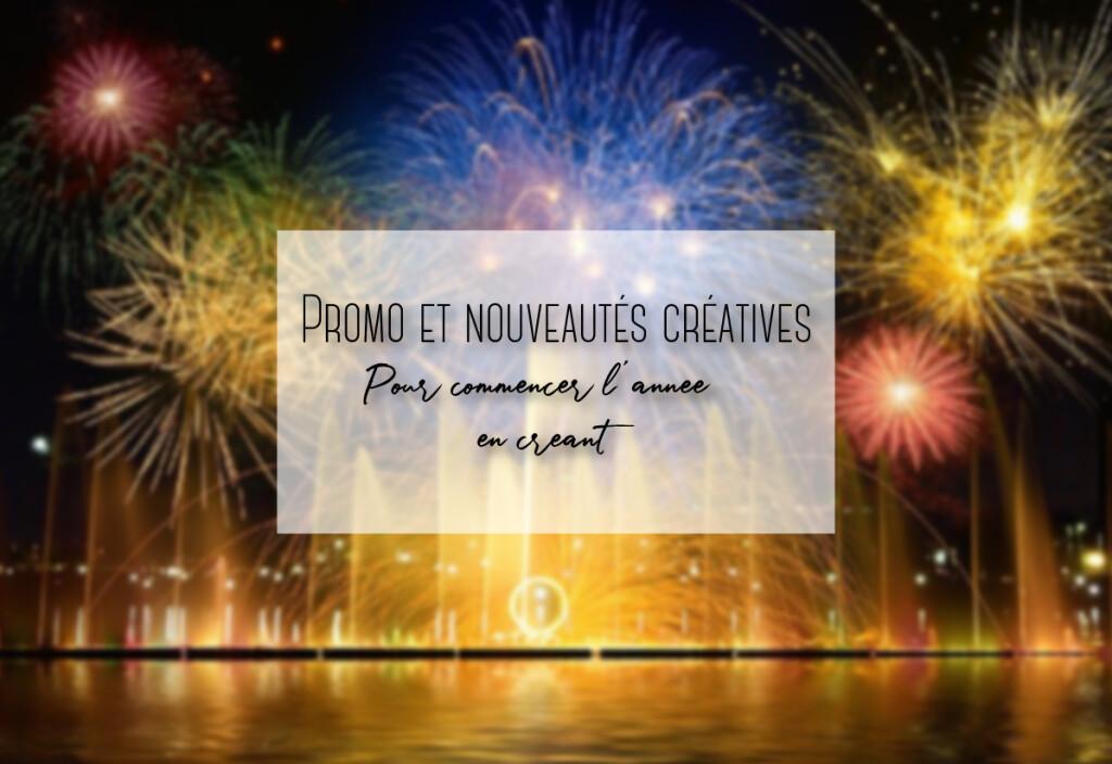 promo et nouveatés créatives