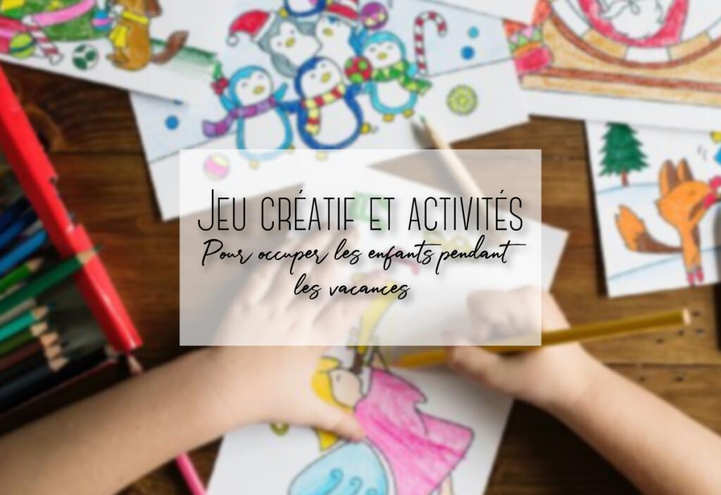 jeu créatif pour occuper les enfants pendant les vacances