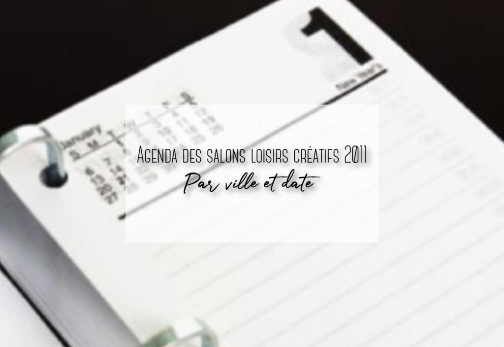 agenda des salons de loisirs créatifs 2011