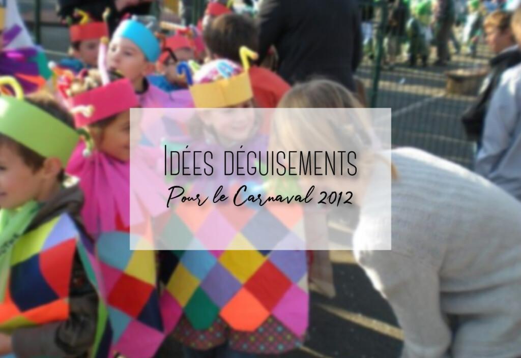 déguisement pour le carnaval 2012