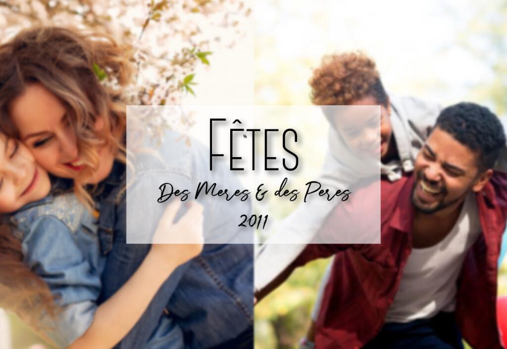 fêtes des mères et pères 2011