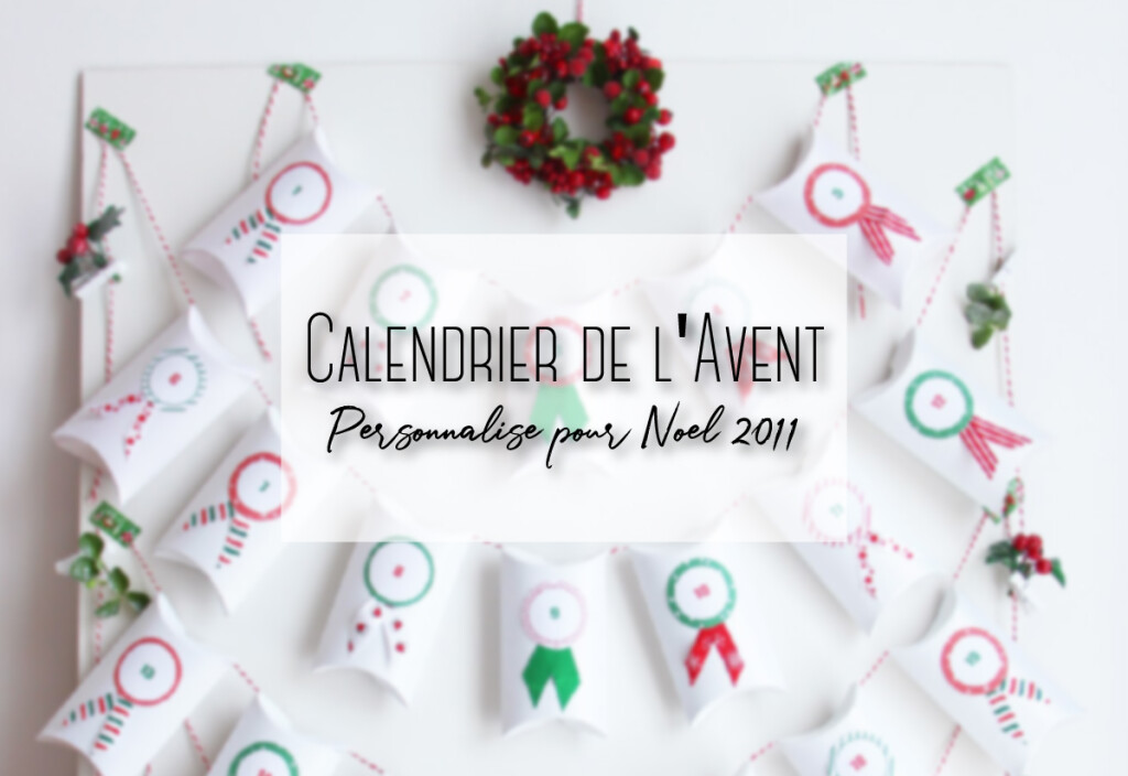 calendrier de l'avent personnalisée 2011