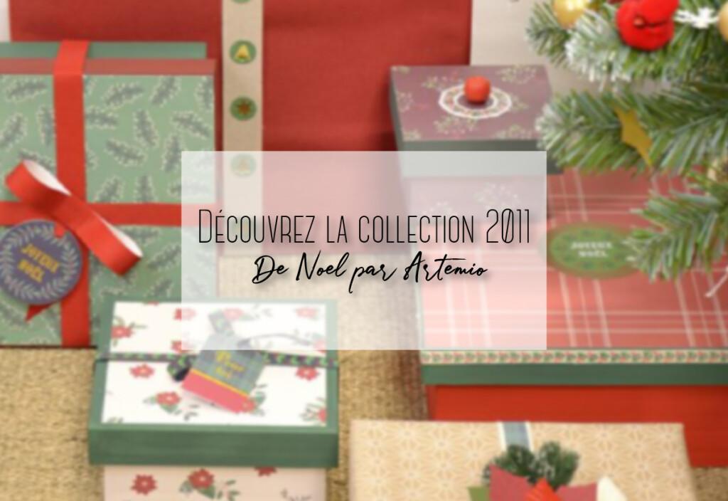 Découvrez la collection 2011 de Noël par Artemio