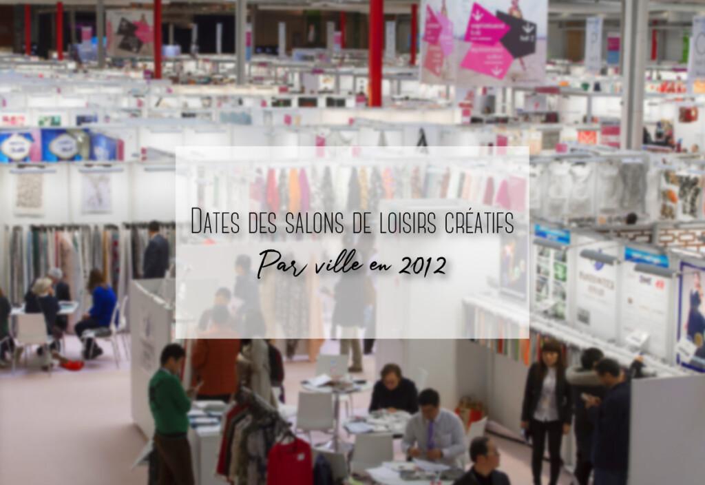 salons des loisirs créatif par la ville en 2012