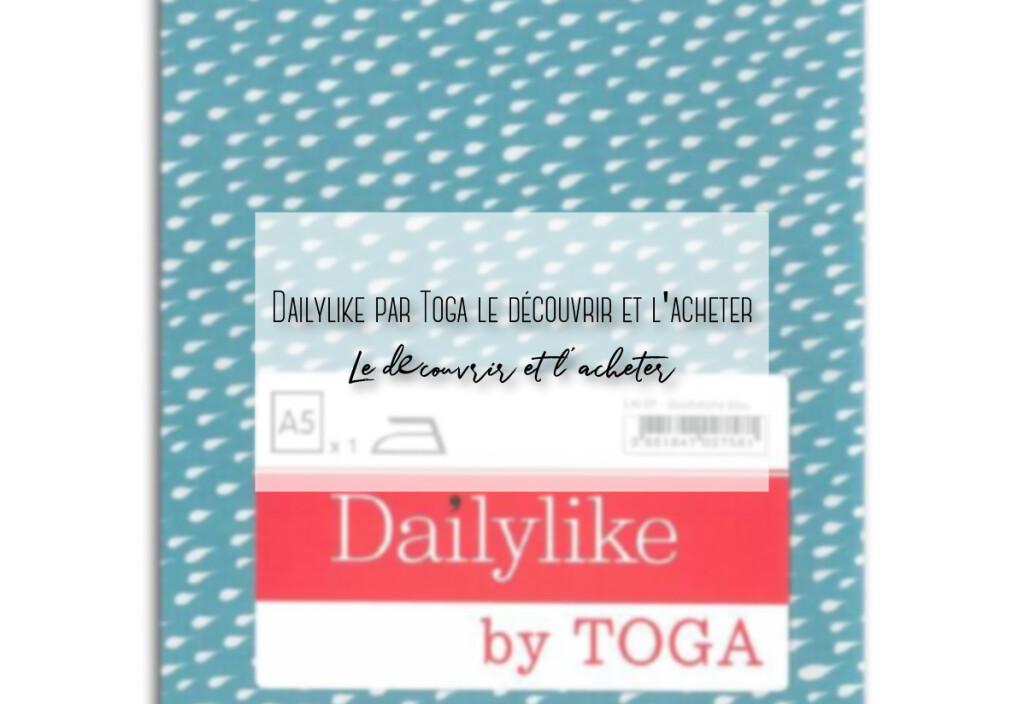 Dailylike par Toga le découvrir et l'acheter