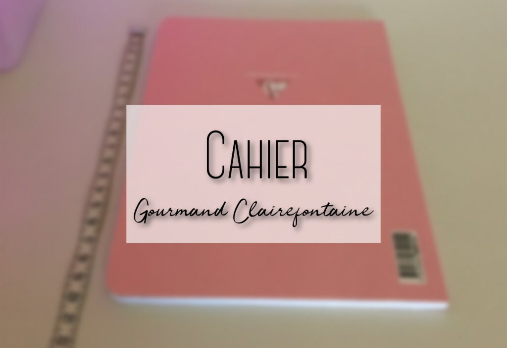 Cahier Gourmand Clairefontaine