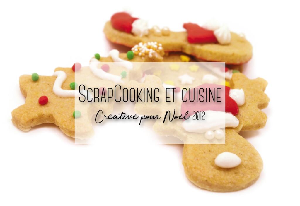 ScrapCooking et cuisine créative pour Noël 2012