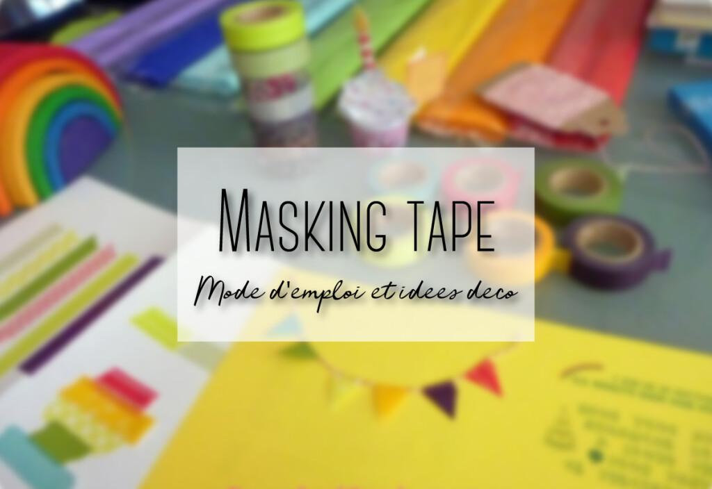Masking tape: mode d'emploi et idées déco