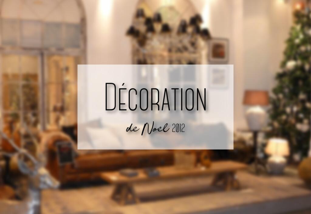 décoration de noel 2012