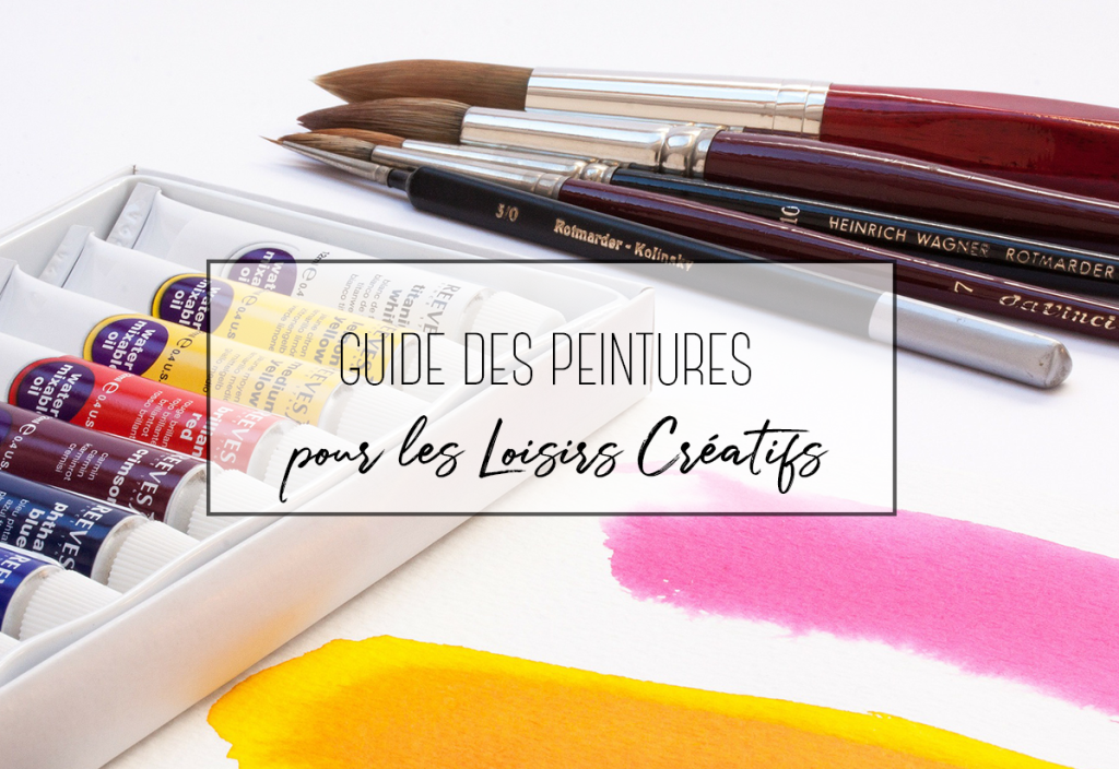 guide peinture loisirs créatifs