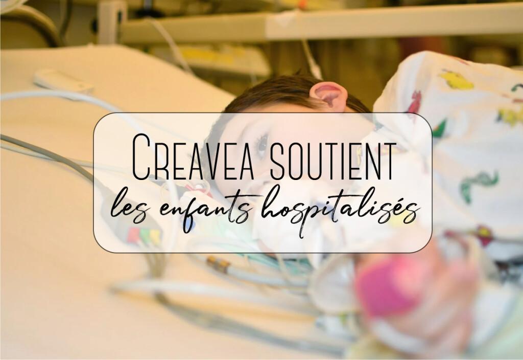 Creavea soutient les enfants hospitalisés
