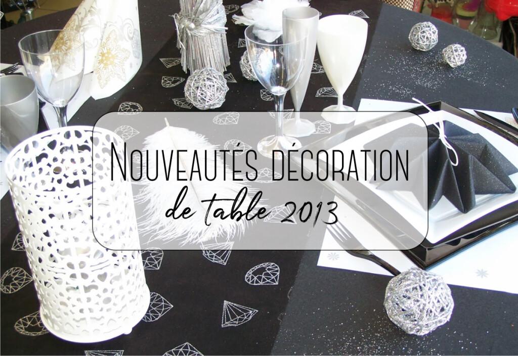nouveautés décoration de table 2013