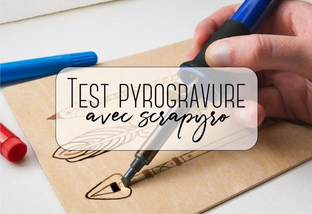 test pyrogravure avec scrpyro