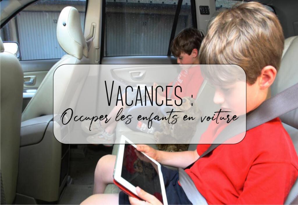 vacance occuper les enfants en voiture