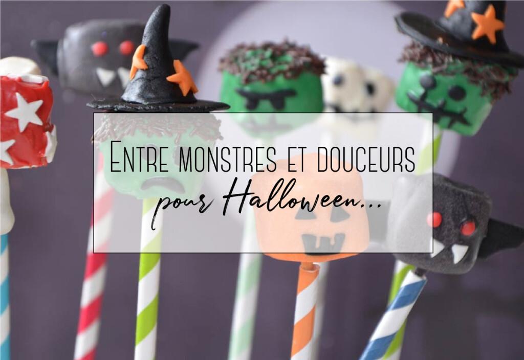 monstres et douceurs pour halloween