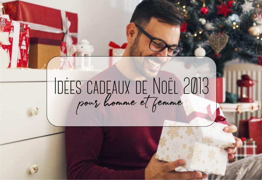 cadeaux noel pour hommes et femmes 2013