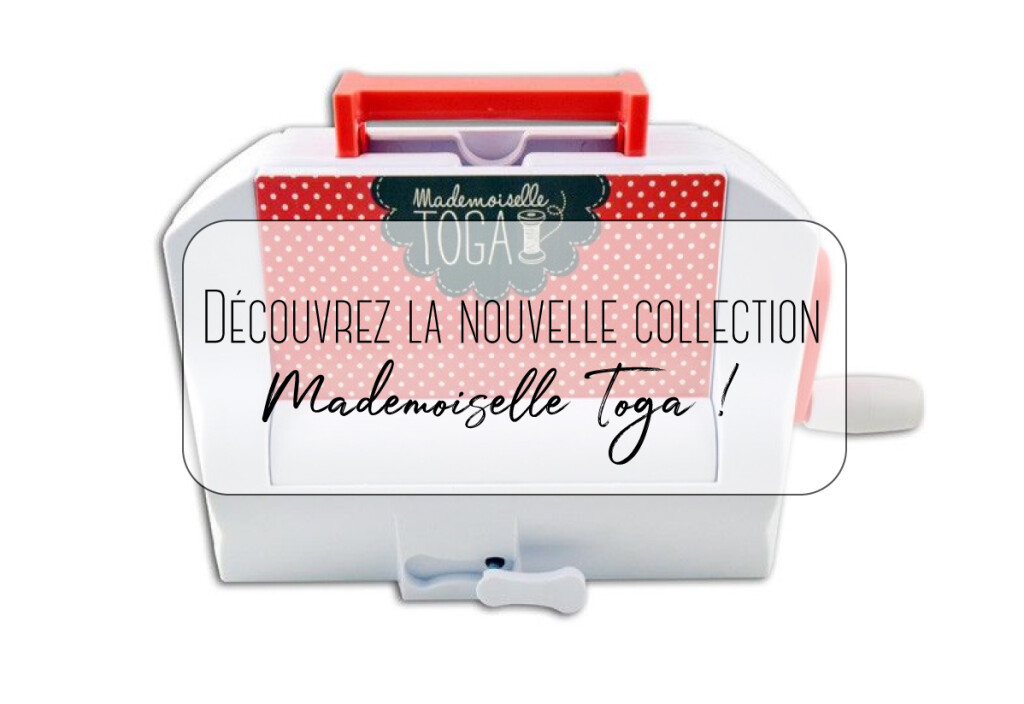collection mademoiselle toga