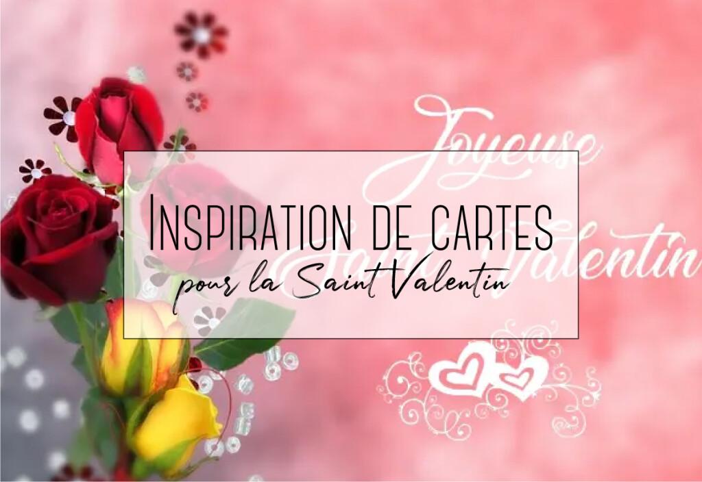 inspiration de carte pour la saint valentin