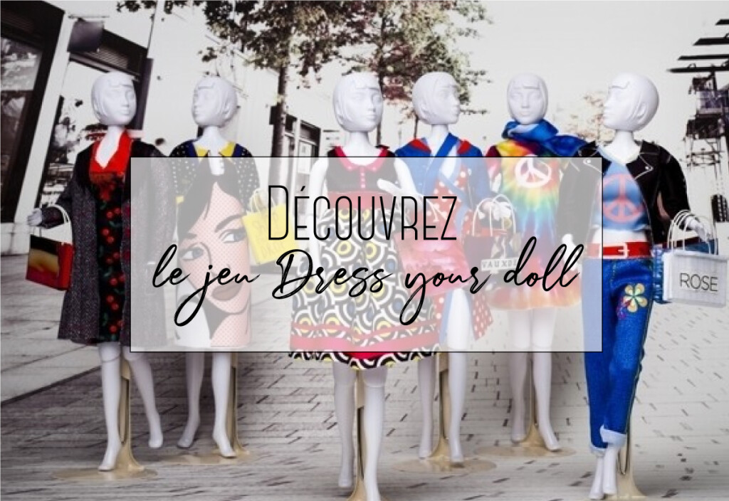 jeu dress your droll
