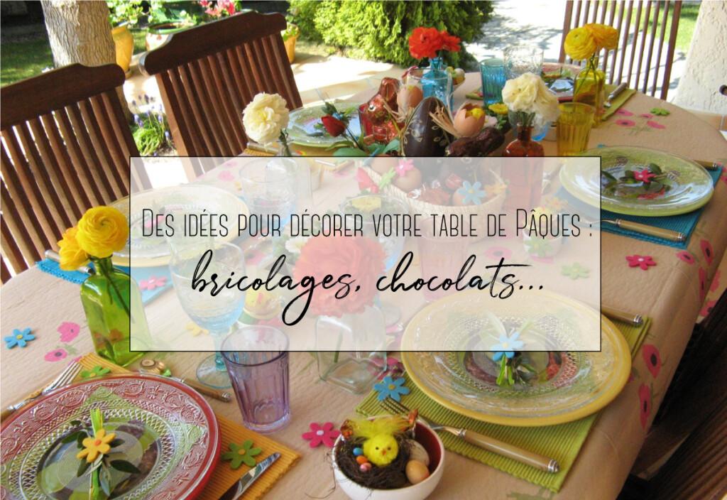 Des idées pour décorer votre table de Pâques : bricolages, chocolats…