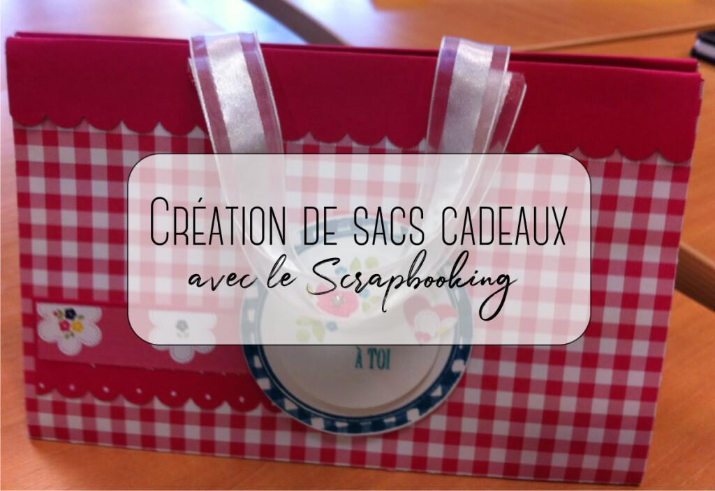 Création de sacs cadeaux avec le Scrapbooking
