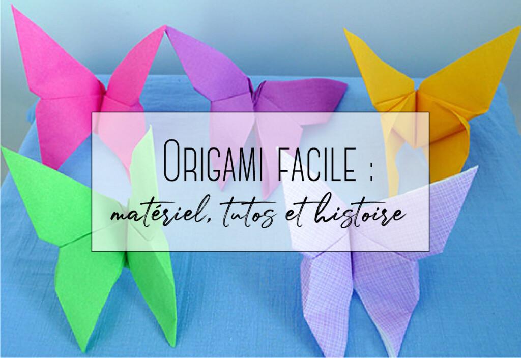 origami facil matériel tutos