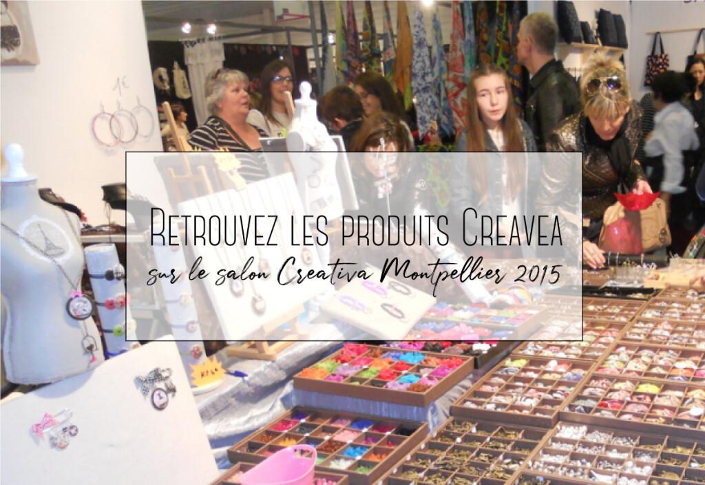 Retrouvez les produits Creavea sur le salon Creativa Montpellier 2015