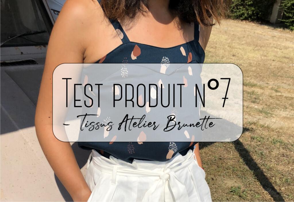 Test produit n°7 – Tissus Atelier Brunette