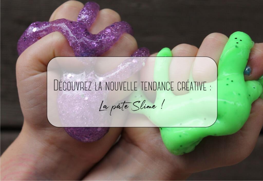 Découvrez la nouvelle tendance créative : La pâte Slime !