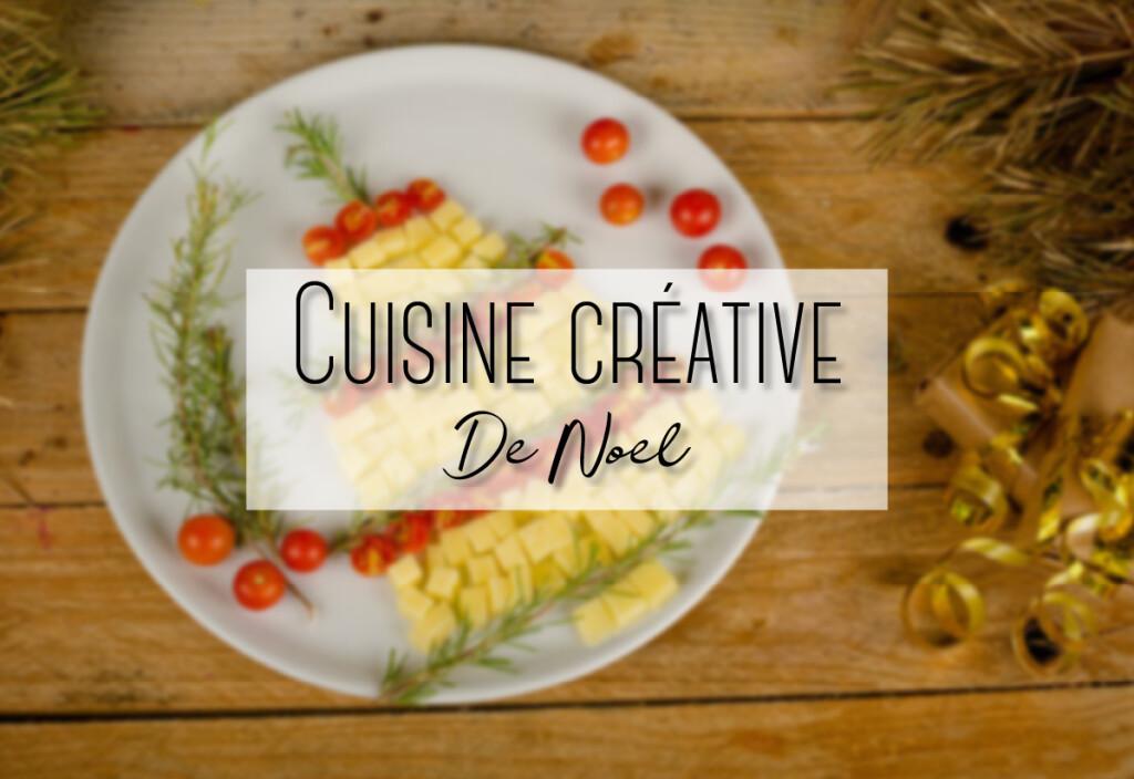 cuisine créative de noel
