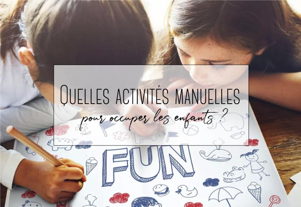 activités manuelles pour occuper les enfants