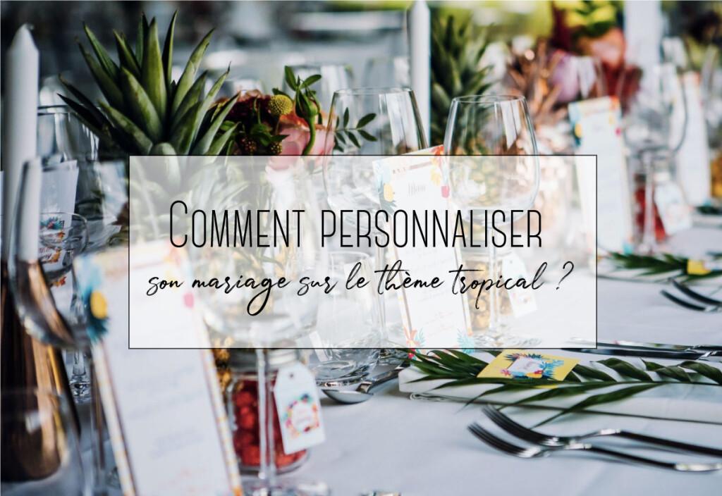 comment personnaliser son mariage