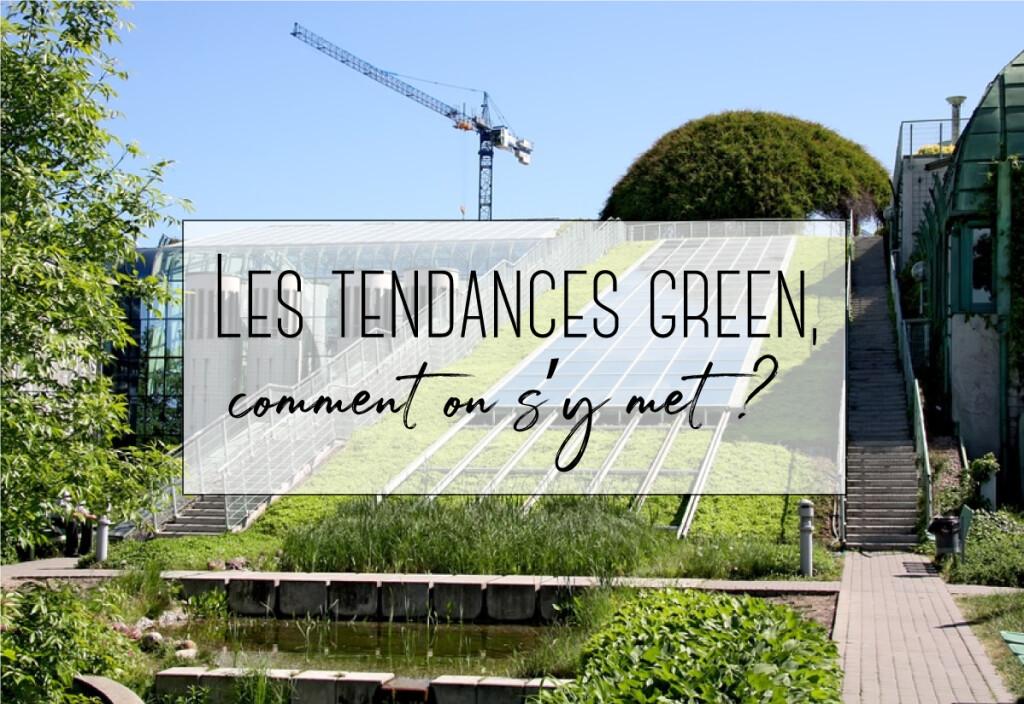 les tendances green