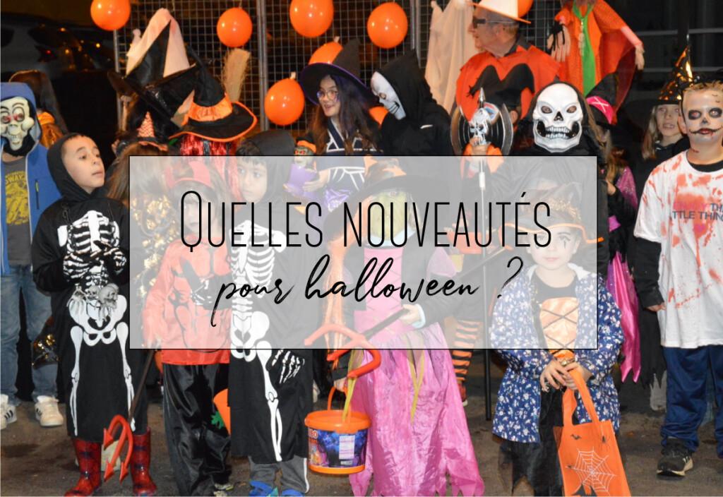 Quelles nouveautés pour Halloween 2018 ?