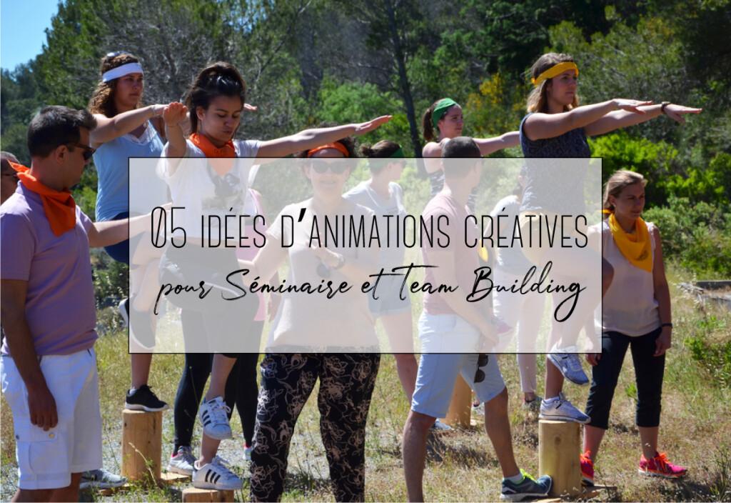 animations créatives pour séminaires