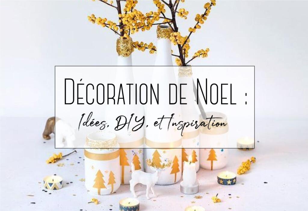 Décoration de Noël : idées, DIY, et inspiration