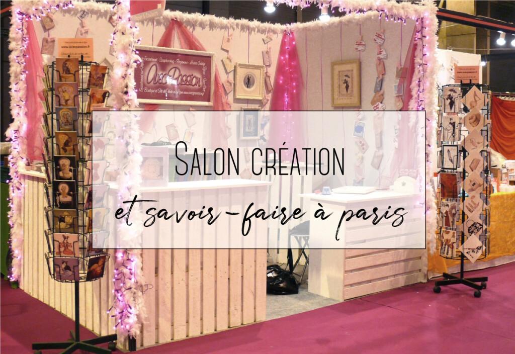 Salon Création et Savoir Faire à Paris