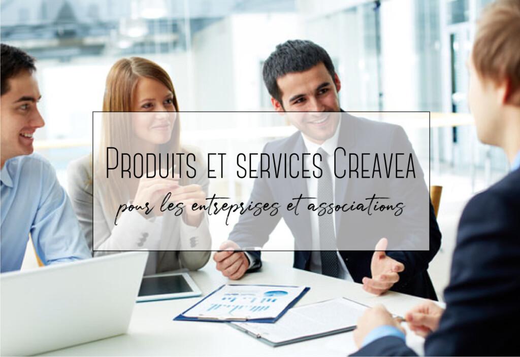 Produits et Services Creavea pour les entreprises et associations