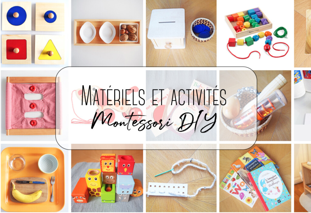 Matériel et Activités Montessori DIY