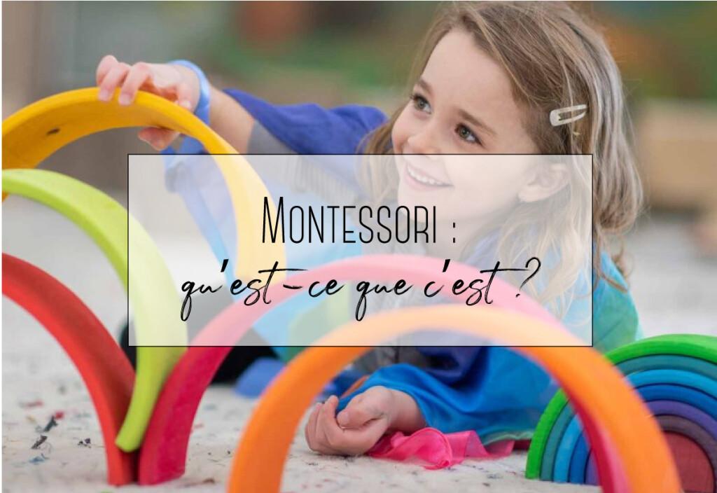Montessori : Qu'est ce que c'est ?