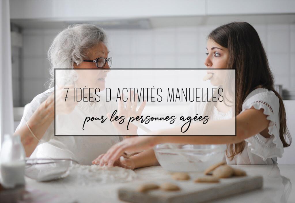 7 idées d'activités manuelles pour les personnes âgées