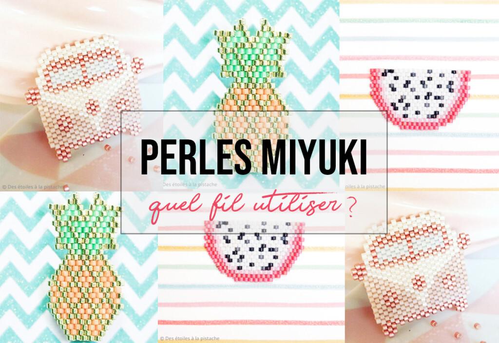 Quel fil pour les perles miyuki ?
