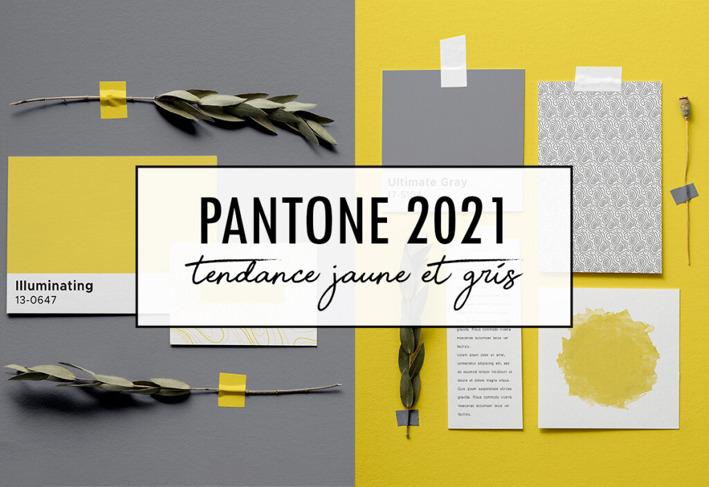 Creavea_Pantone-2021-Tendance-Jaune-Illuminating-et-Gris-Ultimate-Gray