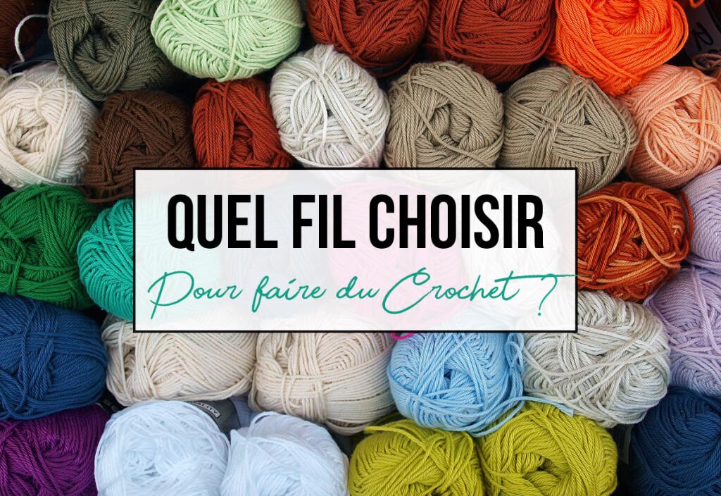 quelle-laine-pour-le-crochet-1024x704