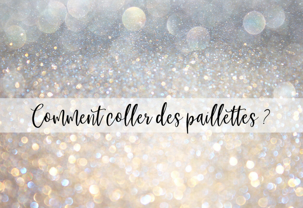 technique-coller-des-paillettes-1024x704