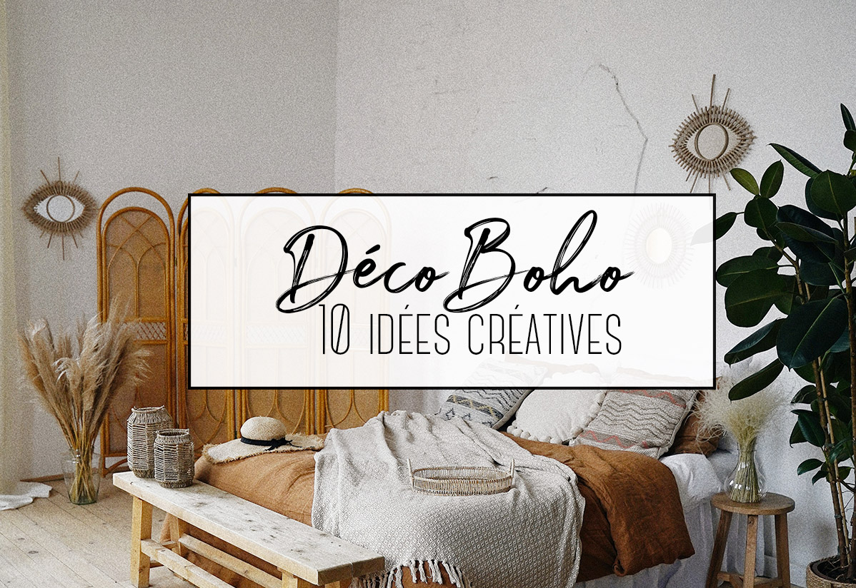 10 idées créatives pour une déco boho