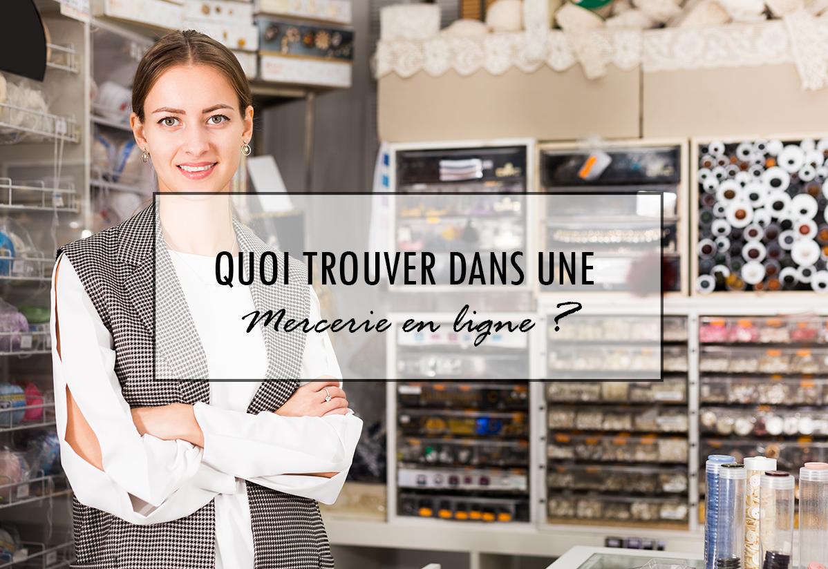 Mercerie française en ligne : Quoi trouver au meilleur prix ?