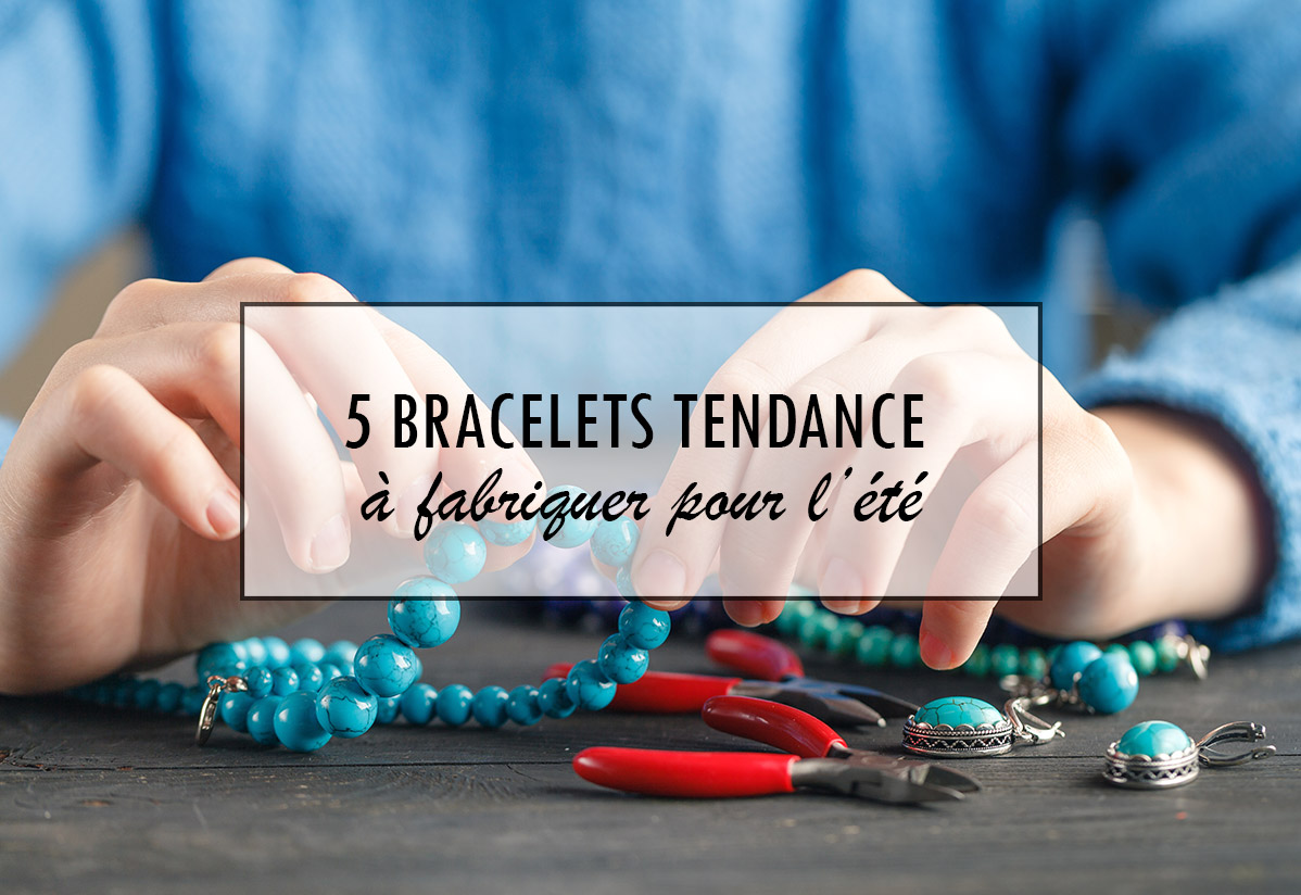 5 bracelets tendance à porter cet été